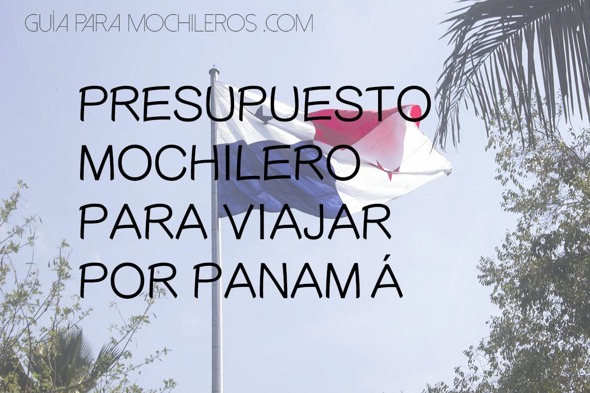Presupuesto mochilero en Panamá