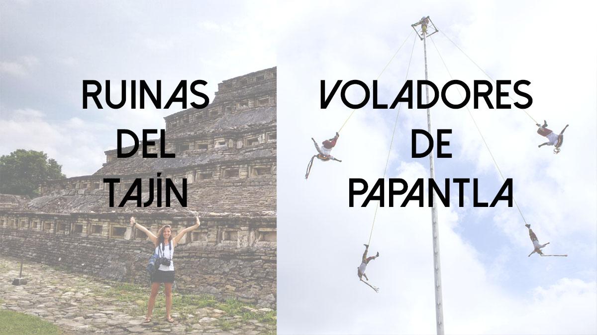 Papantla y las ruinas del Tajín